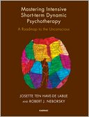 Mastering Intensive Short-Term Dynamic Psychotherapy by Josette ten Have-de Labije: NOOK Book Cover