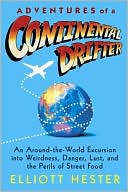 Adventures of a Continental Drifter by Elliott Hester: Book Cover