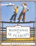 Las Manzanas del Sr. Peabody (Mr. Peabody's Apples) by Madonna: Book Cover