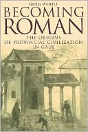 download Becoming Roman : The Origins of Provincial Civilization in Gaul book