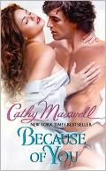 Because of You by Cathy Maxwell: NOOK Book Cover