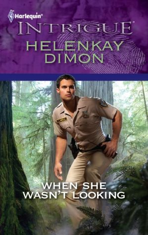 When She Wasn't Looking (Harlequin Intrigue Series #1352)