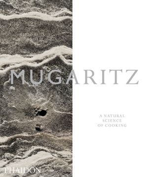 Mugaritz: A Natural Science of Cooking