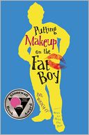 Putting Makeup on the Fat Boy by Bil Wright: Book Cover
