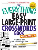 The Everything Easy Large-Print Crosswords Book, Volume IV by Charles Timmerman: Book Cover