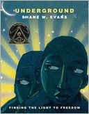 Underground by Shane W. Evans: Book Cover