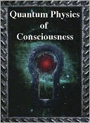 download Quantum Physics of Consciouisness book