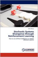 Stochastic Systems Divergence through Reinforcement Learning by Sami Zhioua: Book Cover