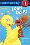 I Can Do It! (Step into Reading Book Series by Sarah Albee: Book Cover