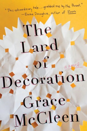 Google free ebook download The Land of Decoration PDB English version by Grace McCleen 9780805094947