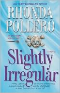 Slightly Irregular by Rhonda Pollero: Book Cover