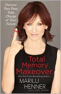 Total Memory Makeover by Marilu Henner: Book Cover