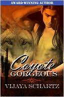 Coyote Gorgeous by Vijaya Schartz: NOOK Book Cover