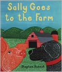 Sally Goes to the Farm by Stephen Huneck: NOOK Kids Read to Me Cover