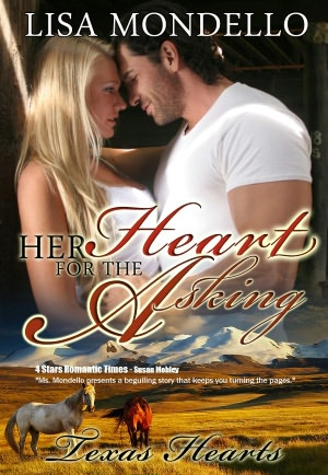 Her Heart for the Asking (Book 1 - Texas Hearts) [NOOK Book]