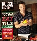 Now Eat This! Italian by Rocco DiSpirito: Book Cover