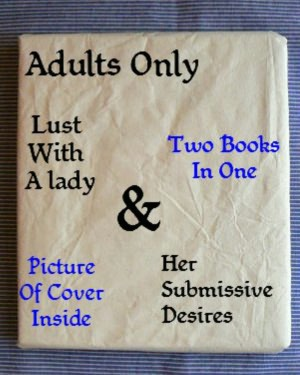 Adult Sex Books [ Lust With A Lady Tonight & Her Submissive Desires ]