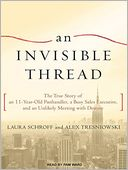 An Invisible Thread by Laura Schroff: Audio Book Cover