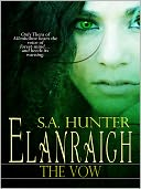 Elanraigh The Vow by S.A. Hunter: NOOK Book Cover