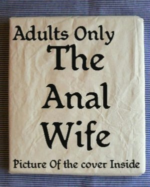 Adult Sex Books [ THE ANAL WIFE ]