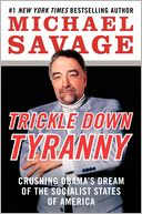 Trickle Down Tyranny by Michael Savage: Book Cover