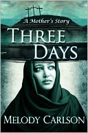 download Three Days (A Mother's Story) book