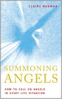 download Summoning Angels : How to call on angels in every life situation book