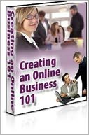 download Creating an Online Business 101 book