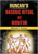 download Duncan's Masonic Ritual and Monitor book
