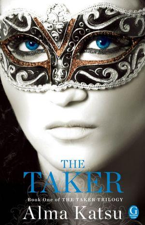 The Taker (Taker Trilogy #1)
