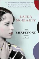 The Chaperone by Laura Moriarty: Book Cover