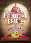 Uncle John's Political Briefs by Bathroom Readers' Institute: Book Cover