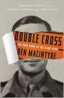 Double Cross by Ben Macintyre: Book Cover