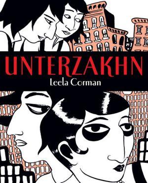 Best book downloader Unterzakhn (English literature) by Leela Corman 9780805242591