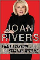 I Hate Everyone...Starting with Me by Joan Rivers: Book Cover