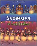 Snowmen at Christmas by Caralyn Buehner: Book Cover