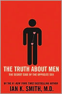 The Truth About Men by Ian K. Smith: Book Cover
