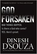 Godforsaken by Dinesh D'Souza: NOOK Book Cover