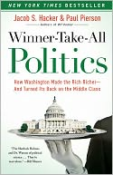 Winner-Take-All Politics by Jacob S. Hacker: NOOK Book Cover
