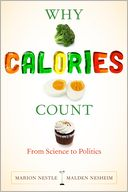 Why Calories Count by Marion Nestle: NOOK Book Cover
