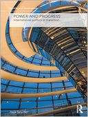 download Power and Progress : International Politics in Transition book