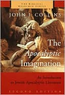 The Apocalyptic Imagination by John J. Collins: Book Cover