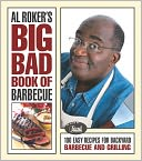 Al Roker's Big Bad Book of Barbecue by Al Roker: NOOK Book Cover