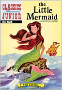 The Little Mermaid - Classics Illustrated Junior #525 (NOOK Comics with Zoom View) by Hans Christian Andersen: NOOK Book Cover