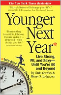 Younger Next Year by Chris Crowley: NOOK Book Cover