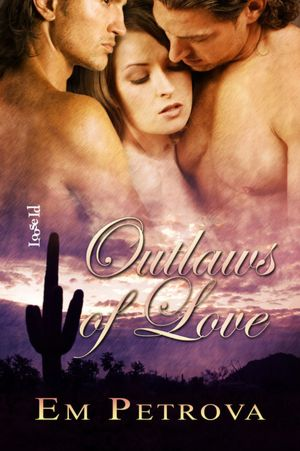Review: Outlaws Of Love by Em Petrova