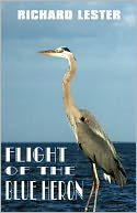 download Flight Of The Blue Heron book