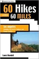 download 60 Hikes within 60 Miles : Los Angeles: Including San Bernardino, Pasadena, and Oxnard book