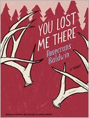 You Lost Me There by Rosecrans Baldwin: Audio Book Cover