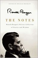 The Notes by Ronald Reagan: Book Cover
